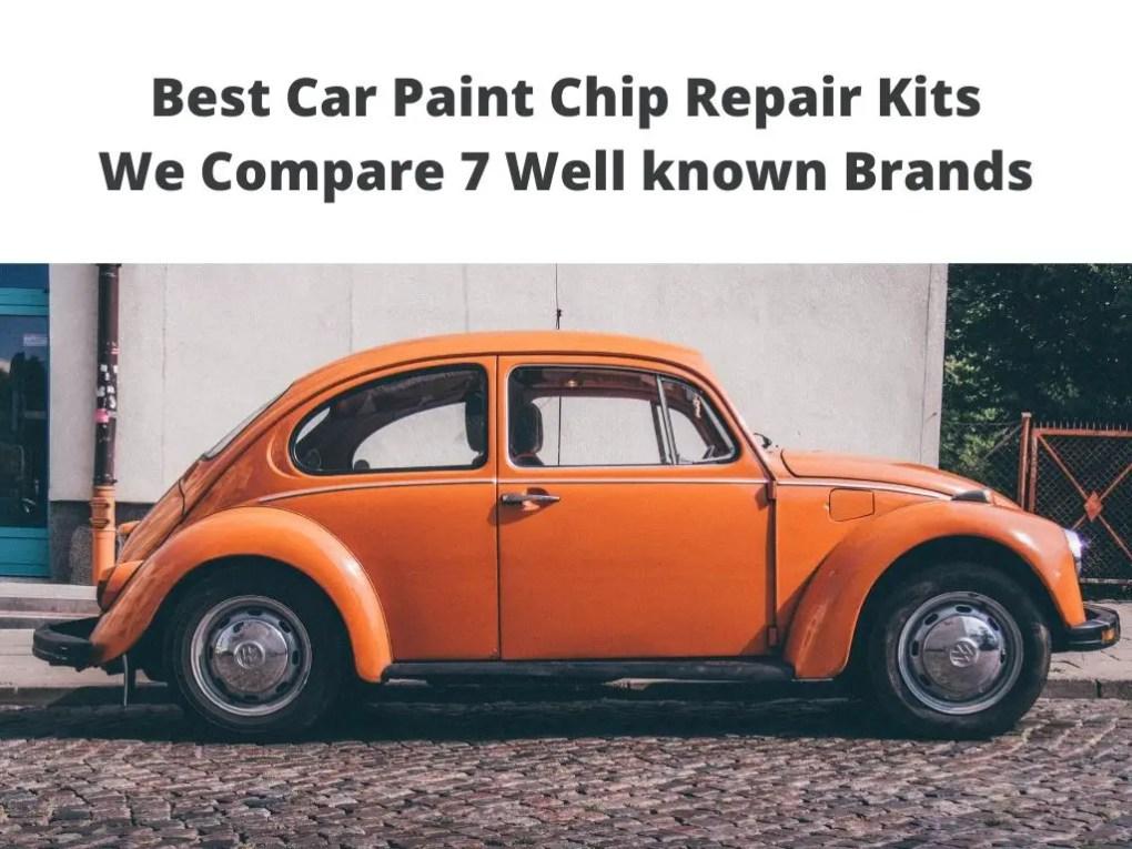 Best Car Paint Chip Repair fix Kits