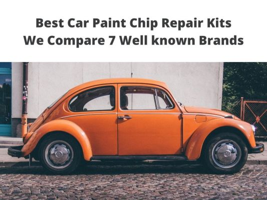 Best Car Paint Chip Repair fix Kits