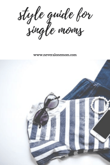 Affordable style for single moms! | neveralonemom.com
