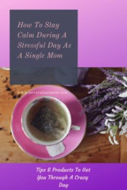 How to stay calm as a stressed single mom! | neveralonemom.com