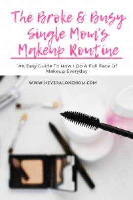 Single mom's makeup routine |neveralonemom.com