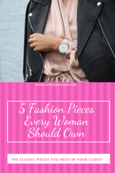 Fashion staples every woman should own  neveralonemom.com