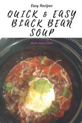 The easiest black bean soup recipe! |neveralonemom.com