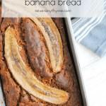 banana bread in pan with words healthy banana bread