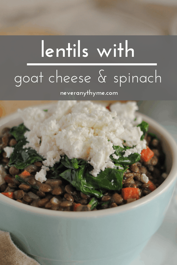 Lentils with goat cheese and spinach