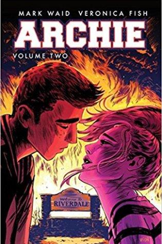 Review: Archie Volume 2 by Mark Waid/Illustrated by Veronica Fish