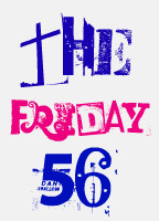 The Friday 56 (1/3)
