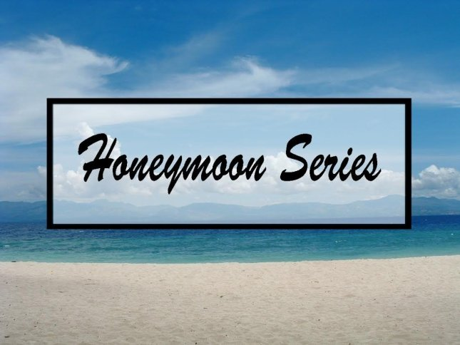 Honeymoon Series