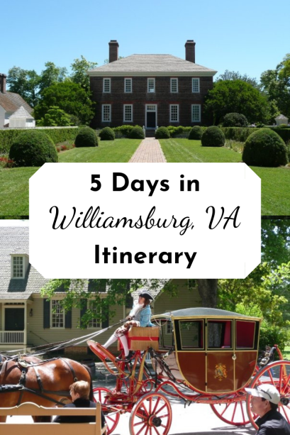 5 Day Williamsburg VA Itinerary