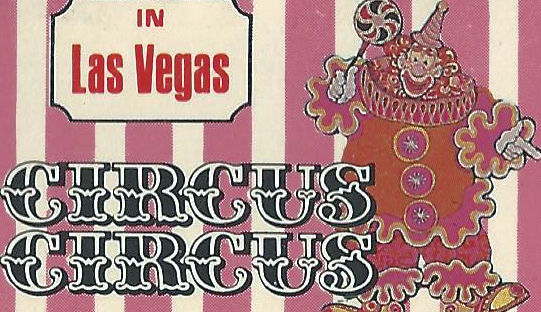 Gaudy wonderful Circus Circus matchbook