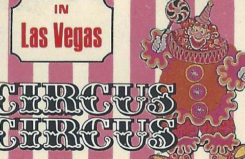 Gaudy wonderful Circus Circus matchbook