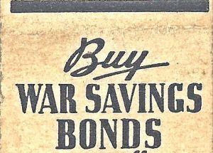 """""""Buy War Savings Bonds"""" WWII matchbook"""