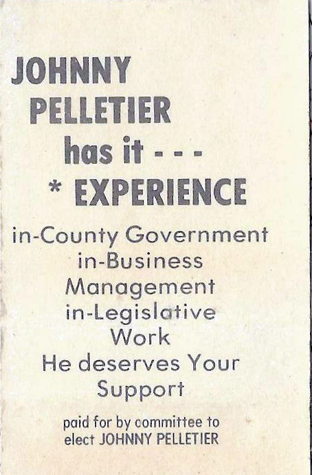 Johnny Pelletier's qualifications for office