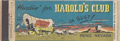 Harold's Club or bust! matchbook