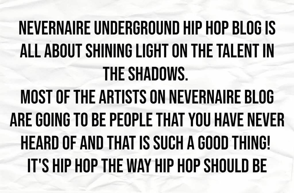 about nevernaire underground hop hop blog