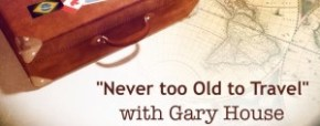 Never Too Old To Travel Website Banner | Gary House