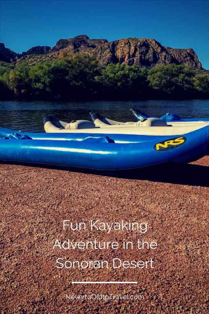 Fun Kayaking Adventure in the Sonoran Desert - Pinterest   Nevertooldtotravel.com   Gary House