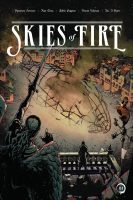 Skies of Fire, Volume 1
