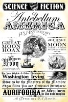 Science Fiction of Antebellum America: An Anthology