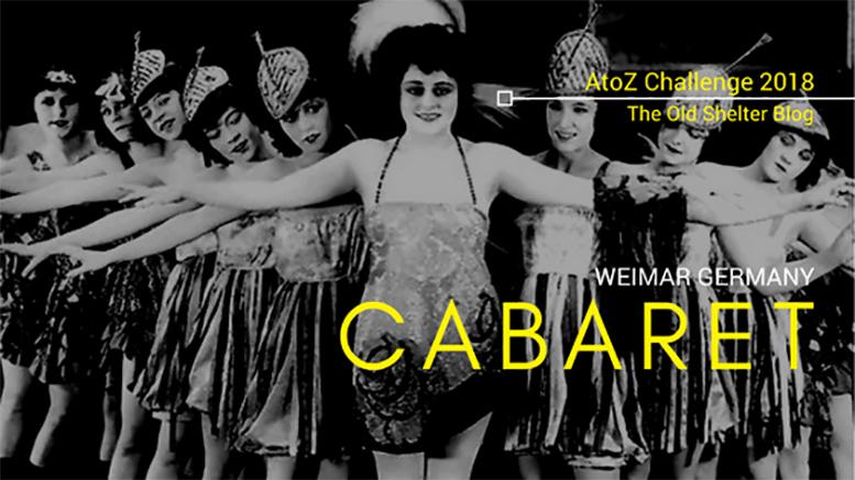 The Old Shelter Weimar Germany Cabaret