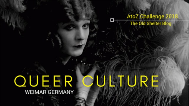 The Old Shelter Weimar Germany Queer Culture