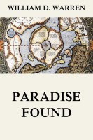 Paradise Found - The Cradle of the Human Race at the North Pole