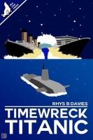 Timewreck Titanic