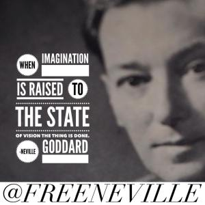 feel_it_real_neville_goddard_state_of_vision