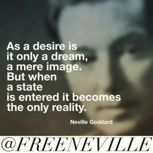 how_to_feel_it_real_neville_goddard_desire_dream