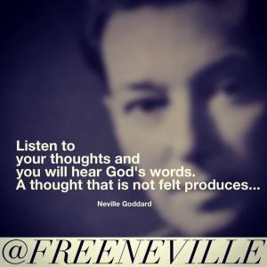 feel_it_real_neville_goddard_hear_gods_words