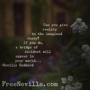 Can You Give Reality to it?  by Neville Goddard