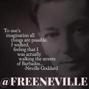 I Walked The Streets of Barbados - Neville Goddard Quotes