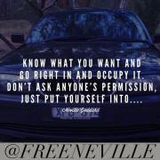 Know What You Want And Occupy It - How To Feel It Real