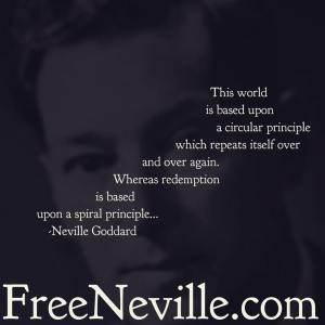 neville goddard the spiral principle