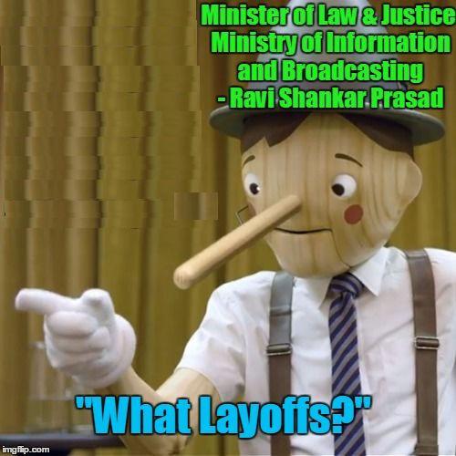 """""""What Layoffs"""" - Ravi Shankar Prasad"""