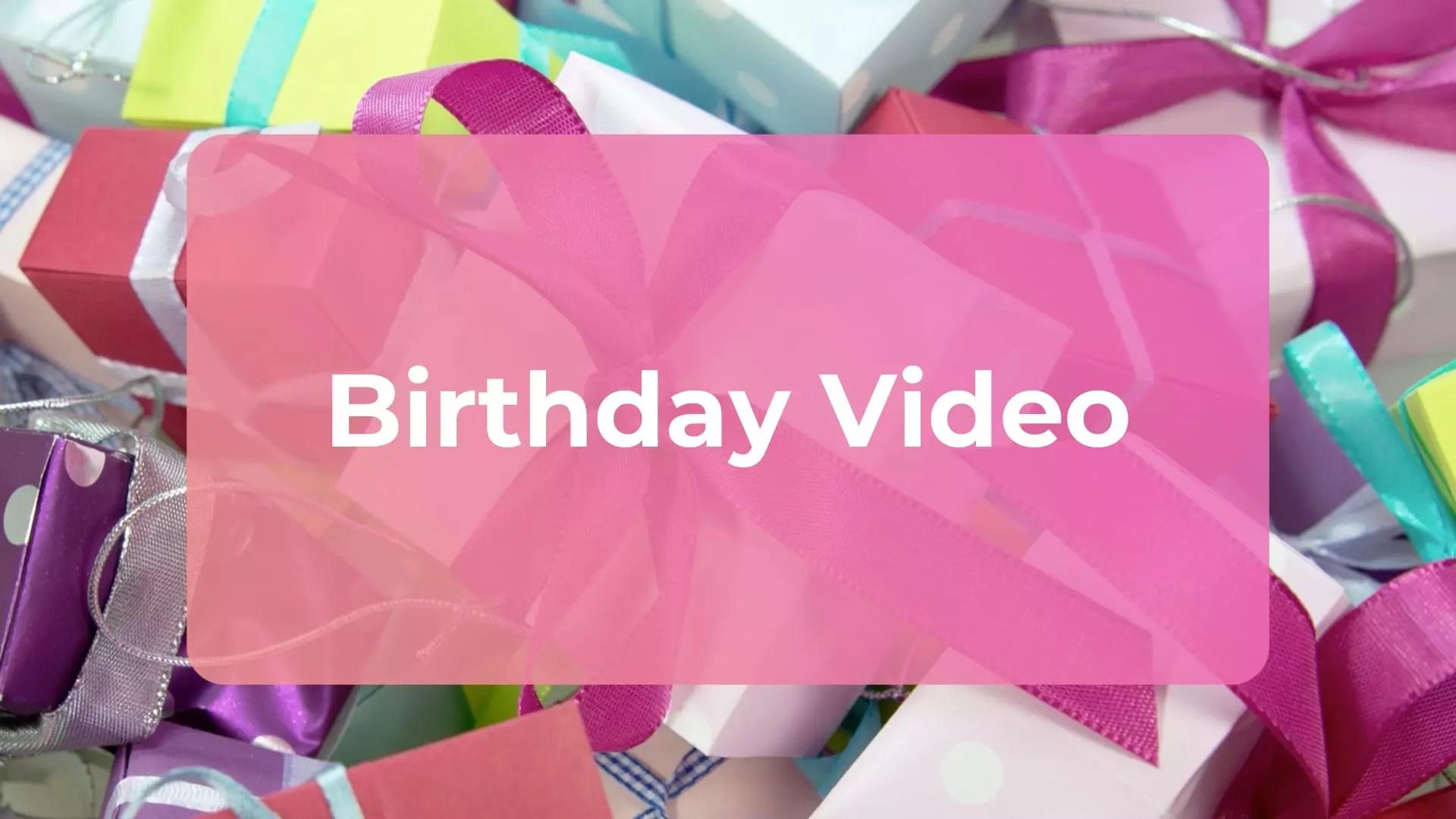 birthday video maker make birthday