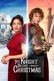 อัศวินก่อนวันคริสต์มาส The Knight Before Christmas (2019) Netflix
