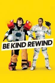 ใครจะว่า…หนังข้าเนี๊ยะแหละเจ๋ง Be Kind Rewind (2008)
