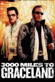 ทีมคนปล้นผ่าเมือง 3000 Miles to Graceland (2001)
