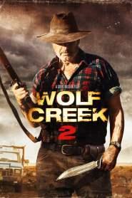 หุบเขาสยองหวีดมรณะ 2 Wolf Creek 2 (2013)