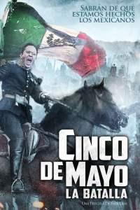 สมรภูมิเดือดเลือดล้างแผ่นดิน Cinco de Mayo: La Batalla (2013)