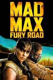 แมด แม็กซ์: ถนนโลกันตร์ Mad Max: Fury Road (2015)