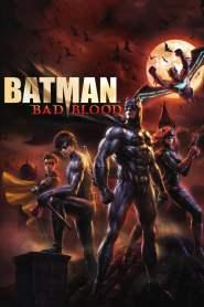 แบทแมน : สายเลือดแห่งรัตติกาล Batman: Bad Blood (2016)