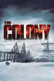 เมืองร้างนิคมสยอง The Colony (2013)