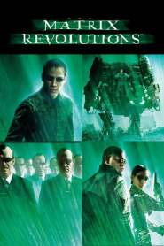 เดอะ เมทริกซ์ เรฟโวลูชั่นส์: ปฏิวัติมนุษย์เหนือโลก The Matrix Revolutions (2003)