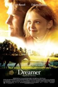 ดรีมเมอร์ สู้สุดฝัน สู่วันเกียรติยศ Dreamer: Inspired By a True Story (2005)