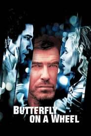 เค้นแค้นแผนไถ่กระชากนรก Butterfly on a Wheel (2007)
