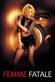 รหัสโจรกรรม สวยร้อนอันตราย Femme Fatale (2002)
