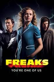 ฟรีคส์ จอมพลังพันธุ์แปลก Freaks – You're One of Us (2020)