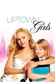 สาวเดิร์น…ตกถัง Uptown Girls (2003)